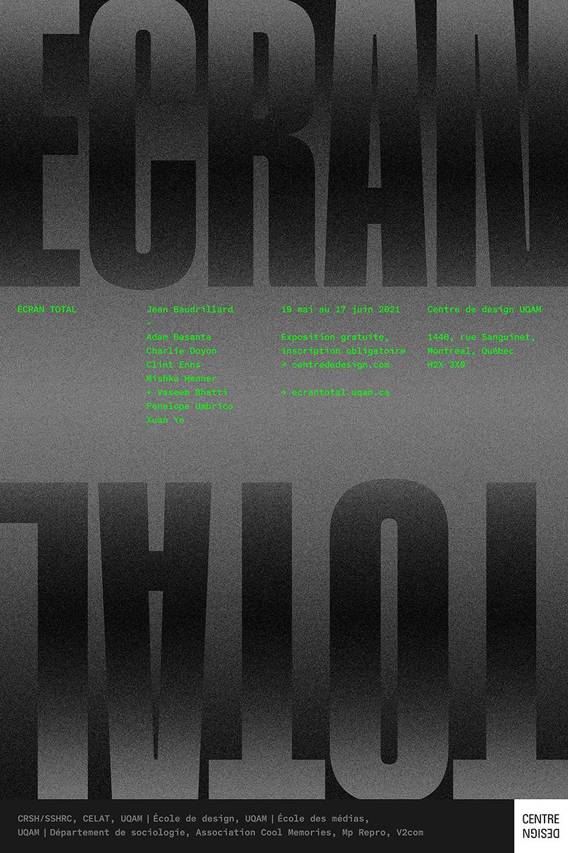 Affiche promotionnelle de l'exposition ÉCRAN TOTAL présentée au Centre de design du 19 mai au 17 juin 2021