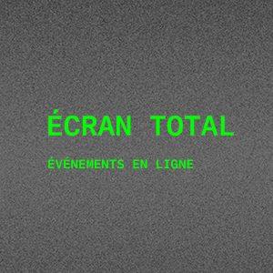 Image promotionnelle des événements en ligne dans le cadre de l'exposition ÉCRAN TOTAL présentée au Centre de design du 19 mai au 17 juin 2021